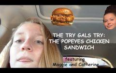 Try Gals Try Popeyes Chicken Sandwich!