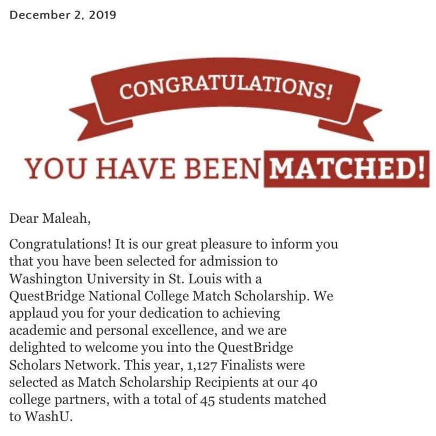 I received a full-ride scholarship to attend Washington University in St. Louis through the Questbridge 2019 National College Match Dec. 2.